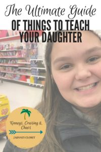 Ultimate guide of things to teach your daughter #lifelessons #girlpower #fightlikeagirl #teachyourdaughter