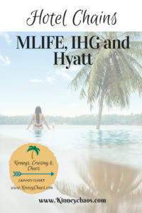 Hotel chains a closer look at Mlife, Hyatt and IHG. Maximize those reward points! #travel #travelhacking #traveltips #hotels #hotelpoints #hotelgroups #hotelchains