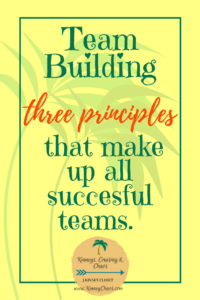 Team Building: 3 principles that make up all successful teams