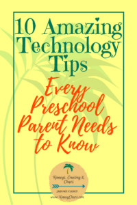 10 Amazing Technology Tips Every Preschool Parent Needs to Know #parentingtips #parenting #tech #technologytips