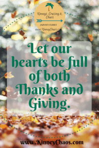 Let our hearts be full of both Thanks and Giving.