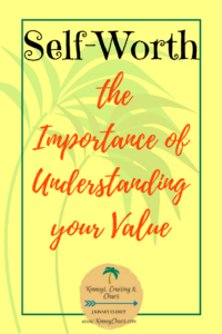 Self-worth the importance of understanding your value. #value #selfworth #selfesteem #confidence