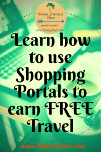 Learn how to use shopping portals to earn FREE Travel
